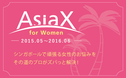 AsiaX for Women 2015.05 to 2016.06